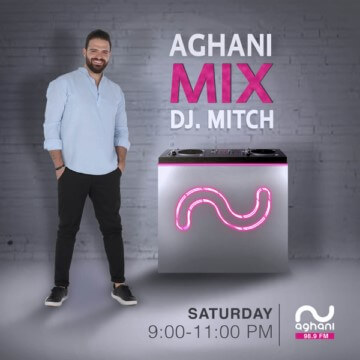 Aghani Mix with DJ MITCH - Saturday: 9:00 - 11:00 PM and Sunday: 6:00 - 8:00 PM on Aghani Aghani Radio 98.9 FM